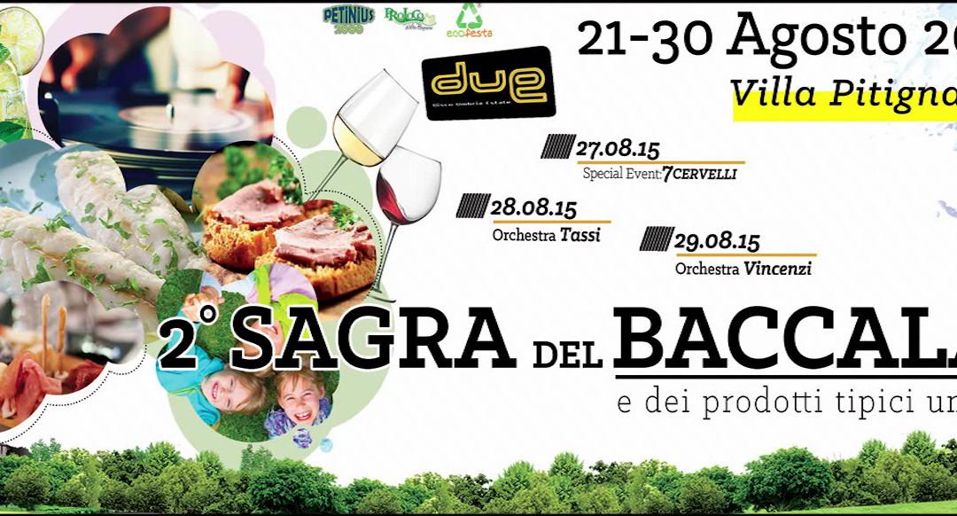 Sagra del Baccalà 2015 a Villa Pitignano dal 21 al 30 agosto 2015